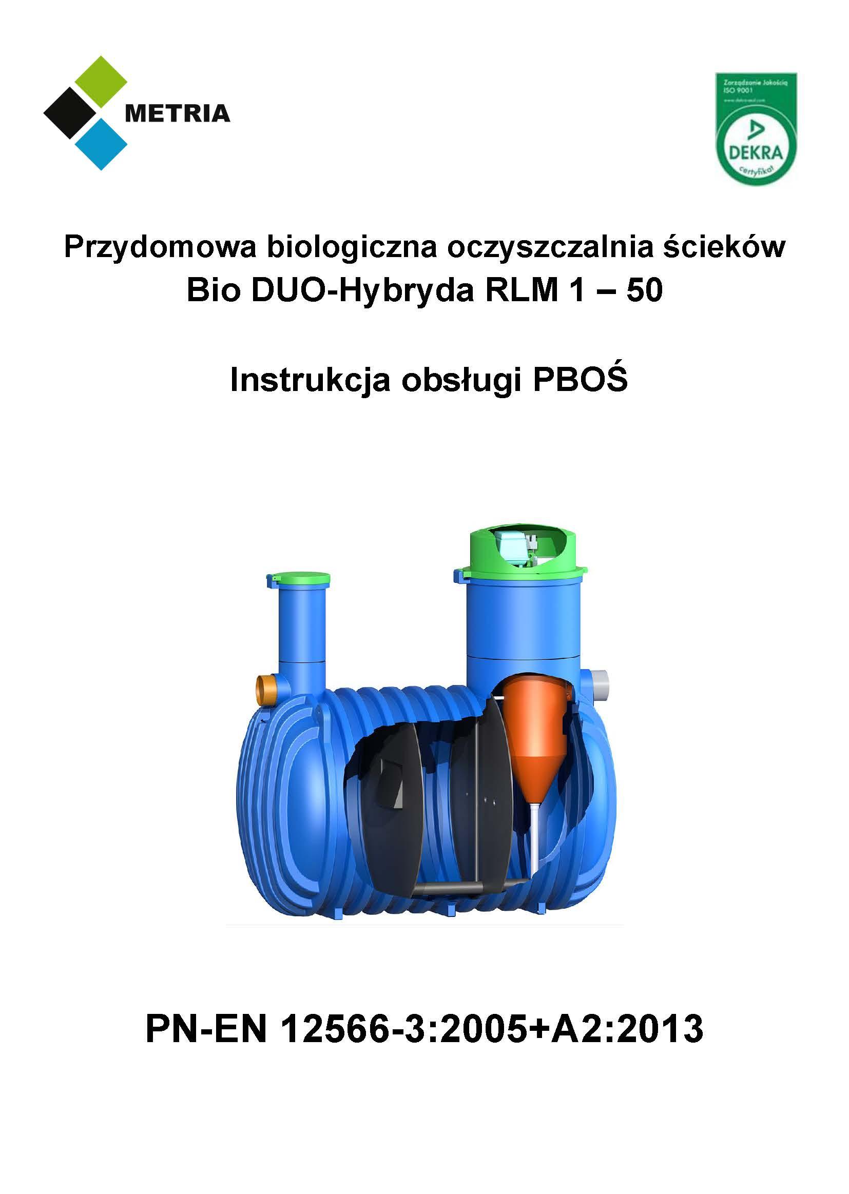Przydomowa biologiczna oczyszczalnia ścieków Bio DUO-Hybryda RLM 1 – 50